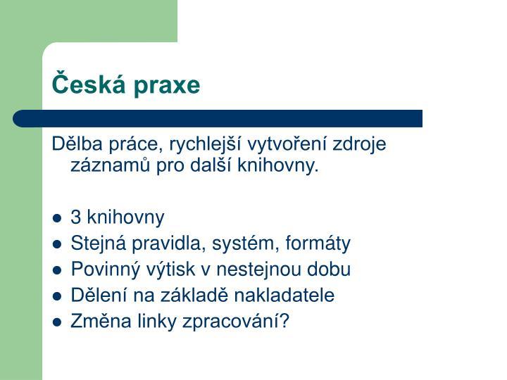 Česká praxe