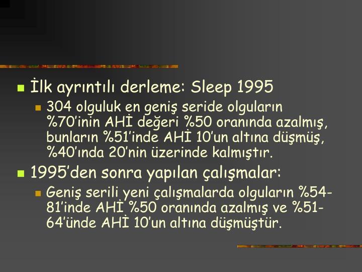 İlk ayrıntılı derleme: Sleep 1995