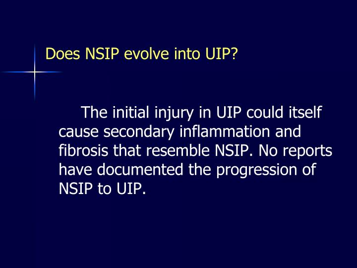 Does NSIP evolve into UIP?