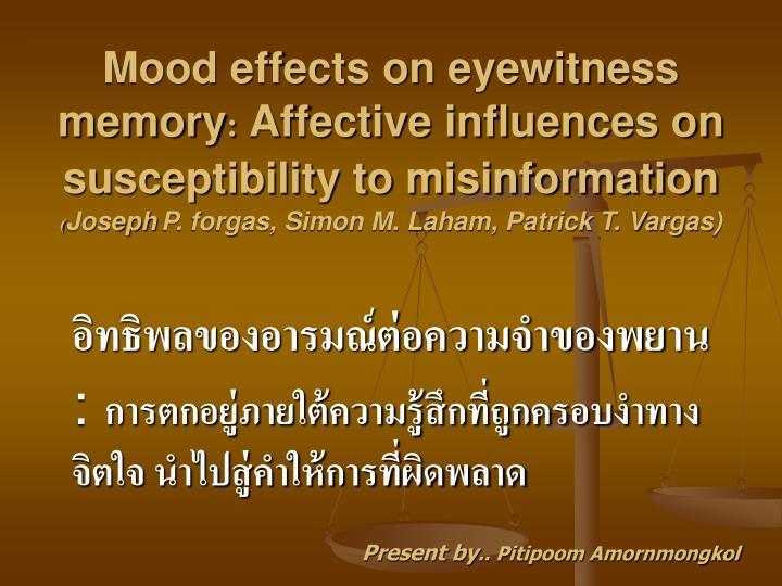 Mood effects on eyewitness memory