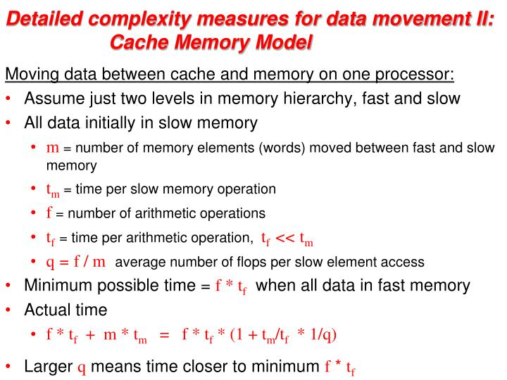 Detailed complexity measures for data movement II: