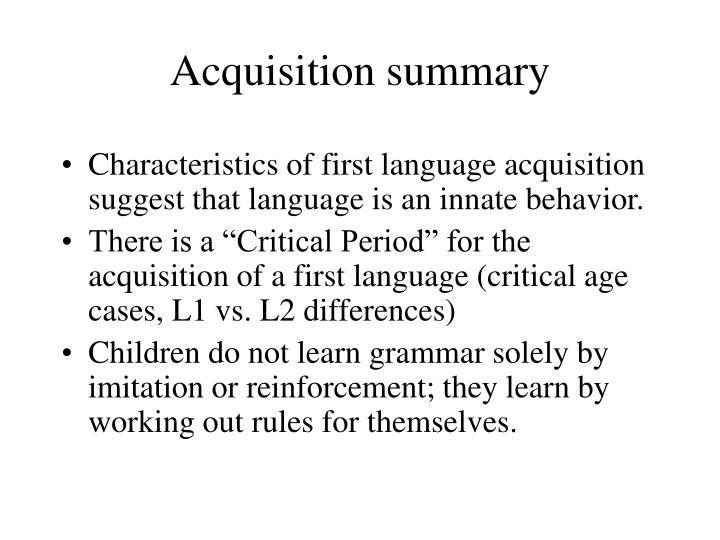 Acquisition summary