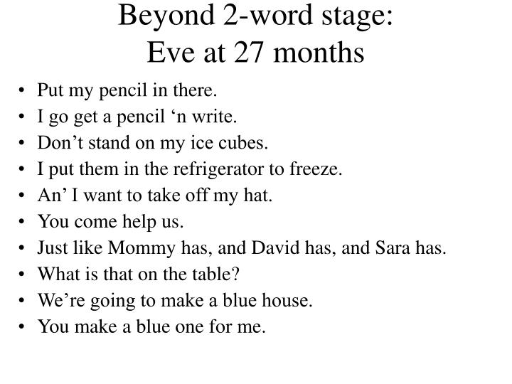 Beyond 2-word stage