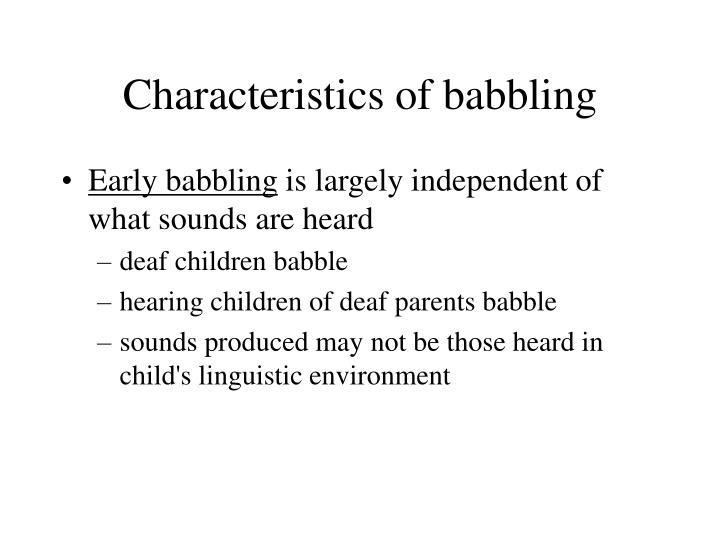 Characteristics of babbling