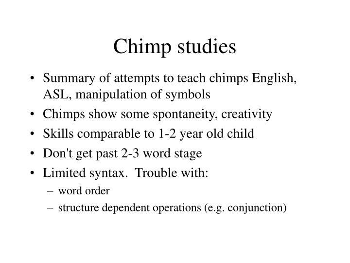 Chimp studies