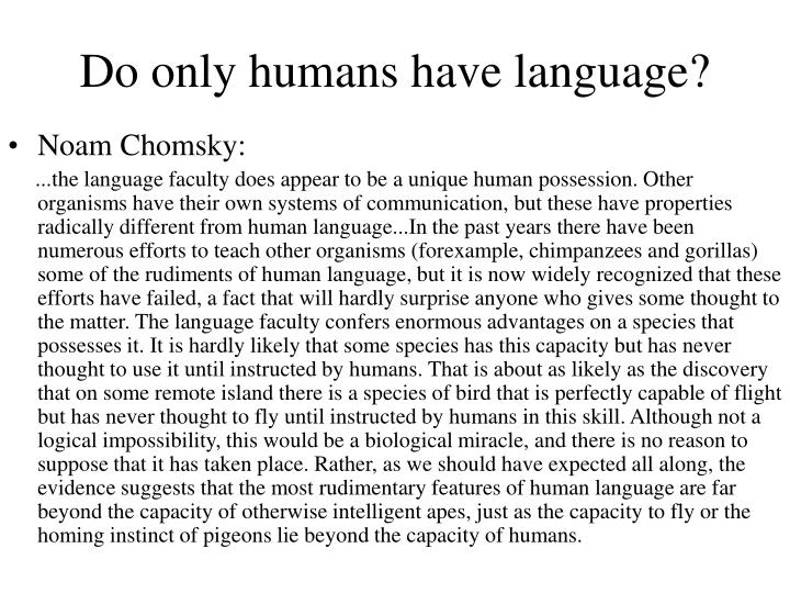 Do only humans have language?