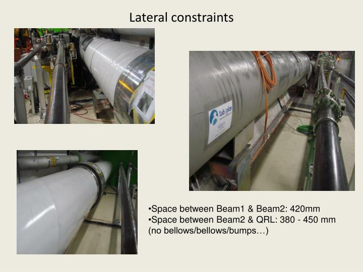 Lateral constraints