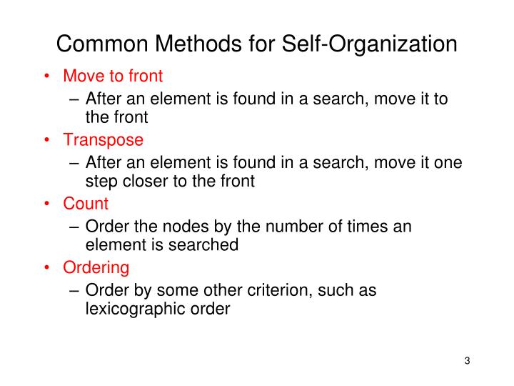 Common Methods for Self-Organization