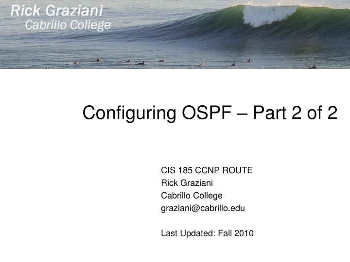 Configuring ospf part 2 of 2
