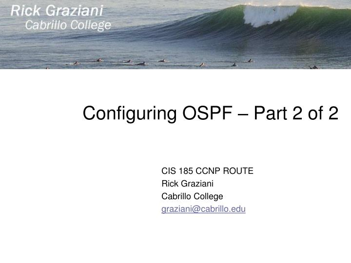 Configuring OSPF – Part 2 of 2