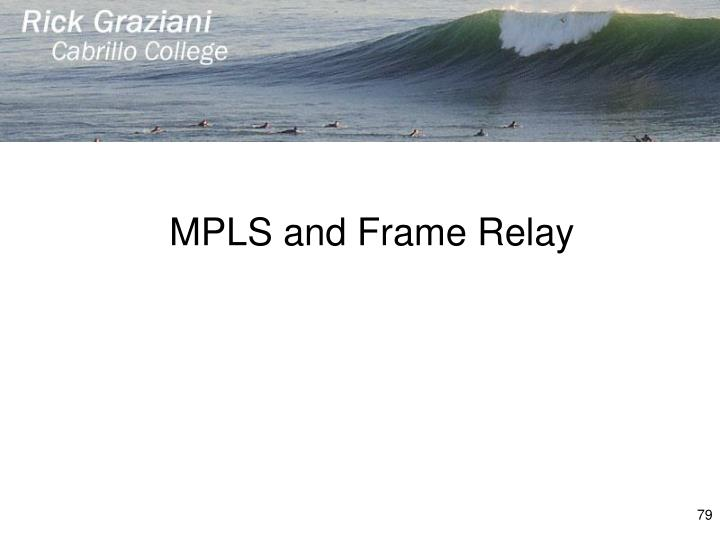 MPLS and Frame Relay