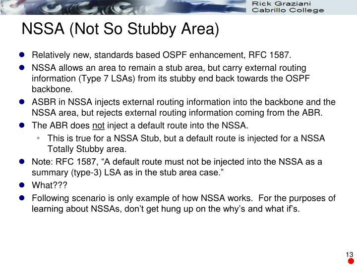 NSSA (Not So Stubby Area)
