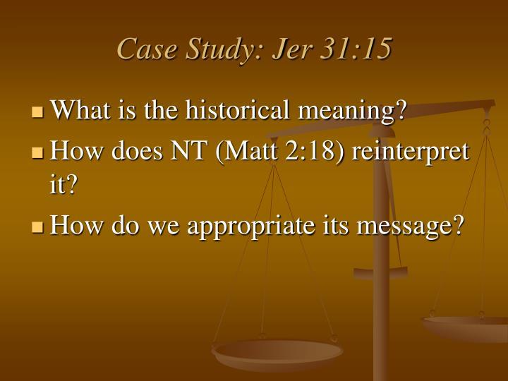 Case Study: Jer 31:15
