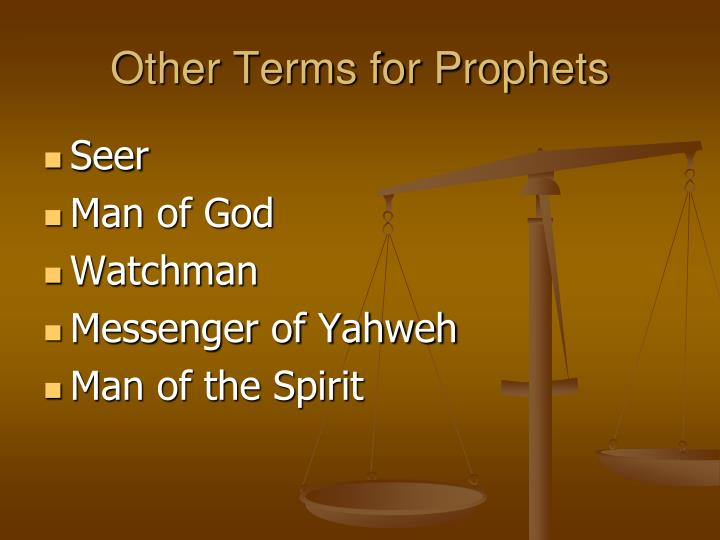 Other terms for prophets