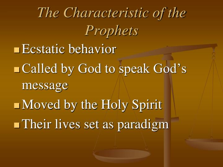 The Characteristic of the Prophets