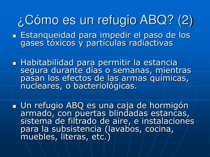 ¿Cómo es un refugio ABQ? (2)