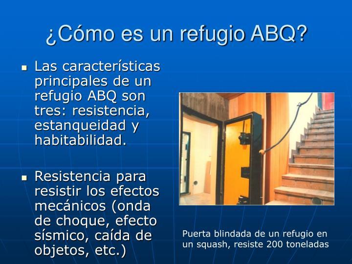 ¿Cómo es un refugio ABQ?