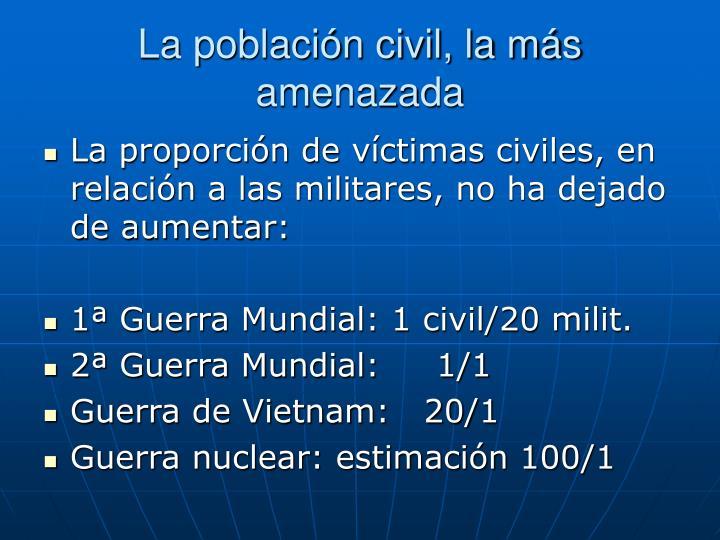 La población civil, la más amenazada