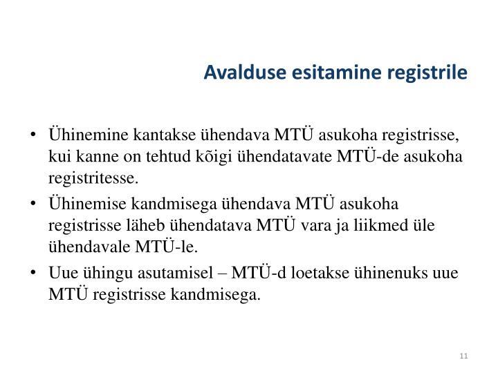 Avalduse esitamine registrile