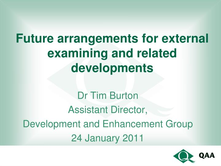 Future arrangements for external examining and related developments