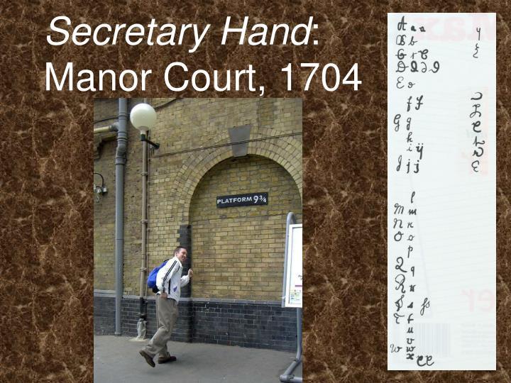 Secretary Hand