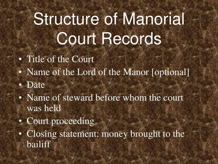 Structure of Manorial Court Records
