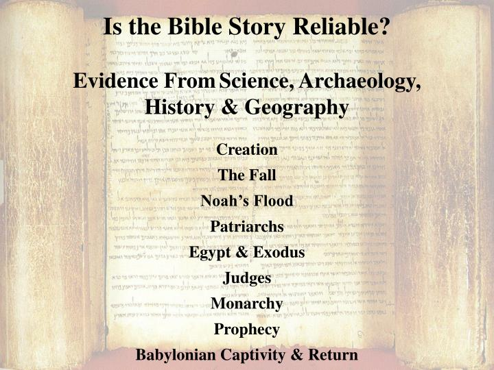 Is the Bible Story Reliable?