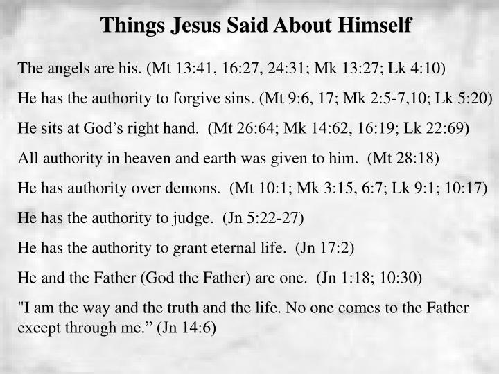 Things Jesus Said About Himself