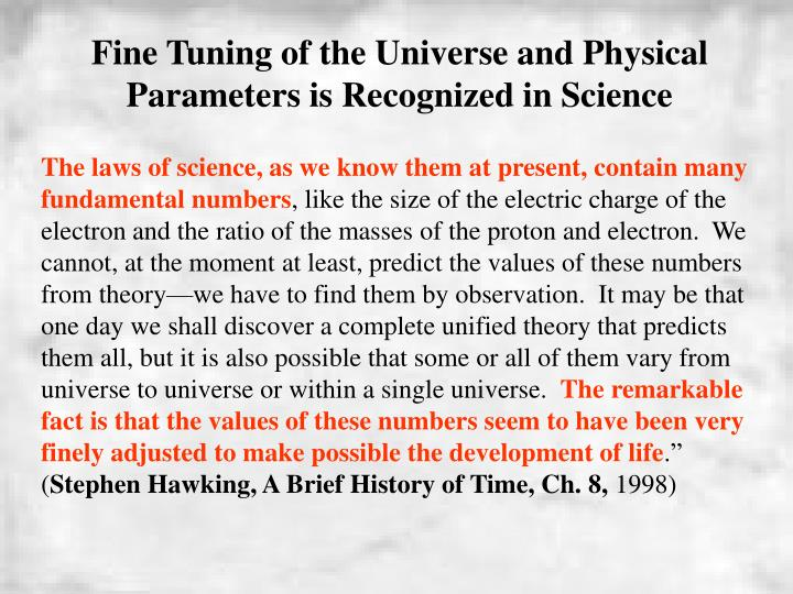 Fine Tuning of the Universe and Physical Parameters is Recognized in Science