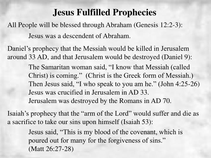 Jesus Fulfilled Prophecies