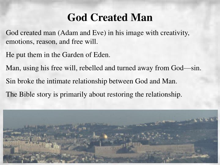 God Created Man