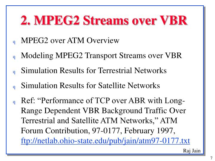 2. MPEG2 Streams over VBR