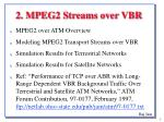 2 mpeg2 streams over vbr