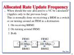 allocated rate update frequency