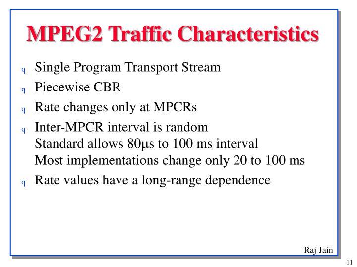 MPEG2 Traffic Characteristics