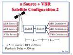 n source vbr satellite configuration 2
