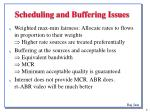 scheduling and buffering issues