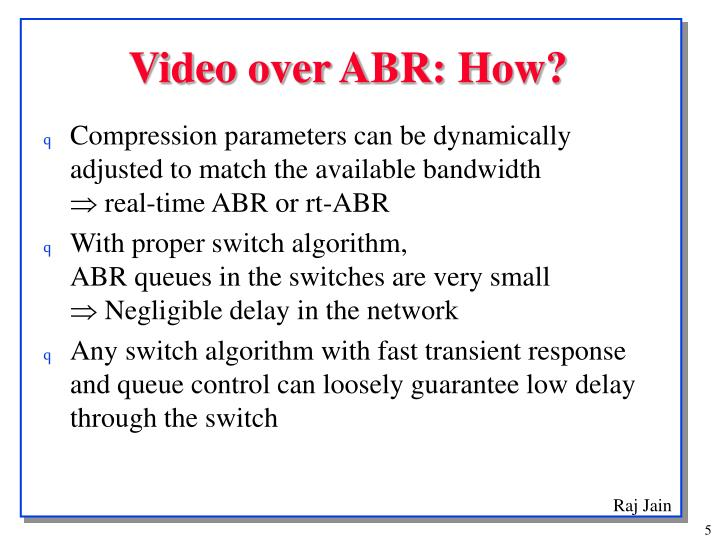 Video over ABR: How?