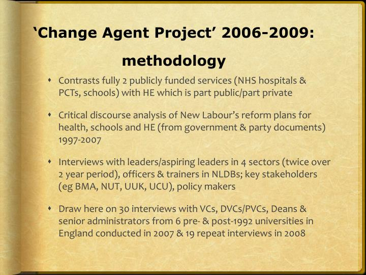 Change agent project 2006 2009 methodology
