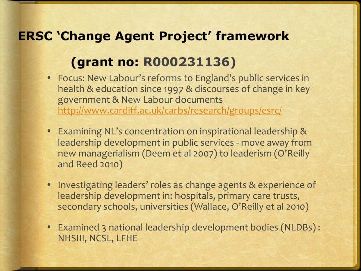 ERSC 'Change Agent Project' framework
