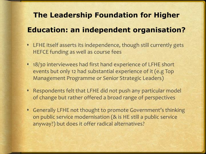 The Leadership Foundation for Higher Education: an independent organisation?