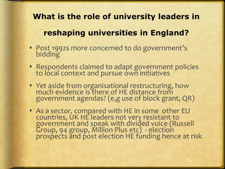 What is the role of university leaders in reshaping universities in England?