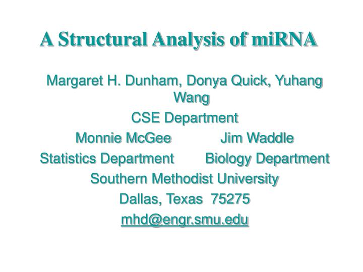 A Structural Analysis of miRNA