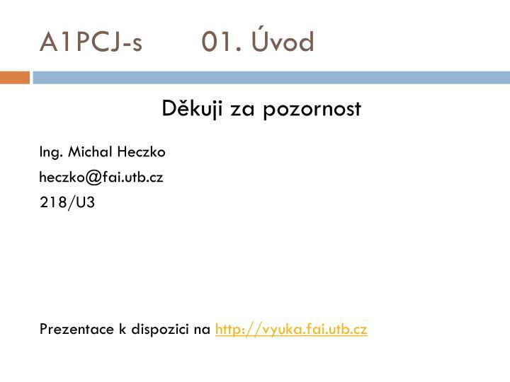A1PCJ-s 01. Úvod