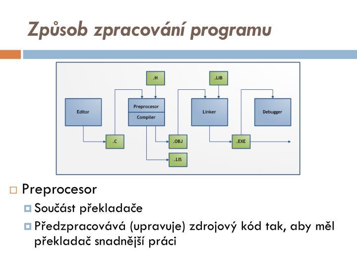Způsob zpracování programu