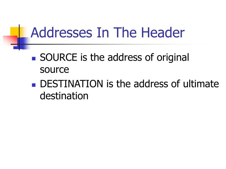 Addresses In The Header