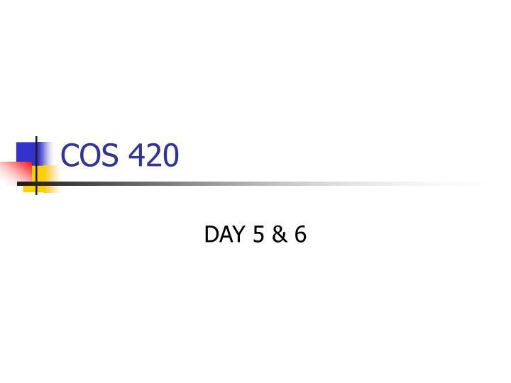 COS 420