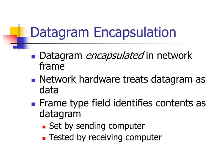 Datagram Encapsulation