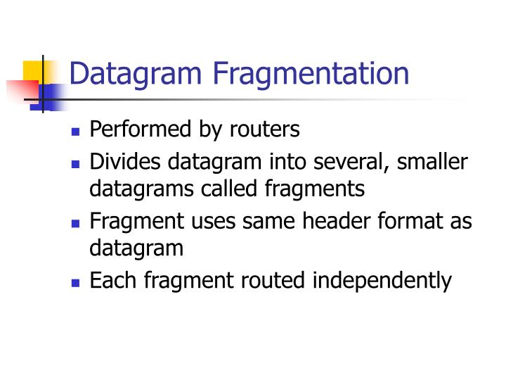 Datagram Fragmentation