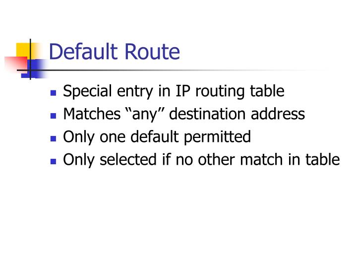 Default Route